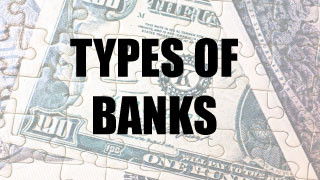 Banking Types of Banks
